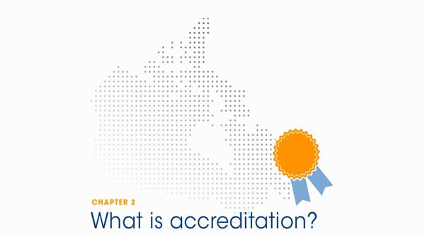 Chapter 2 - What is accreditation?