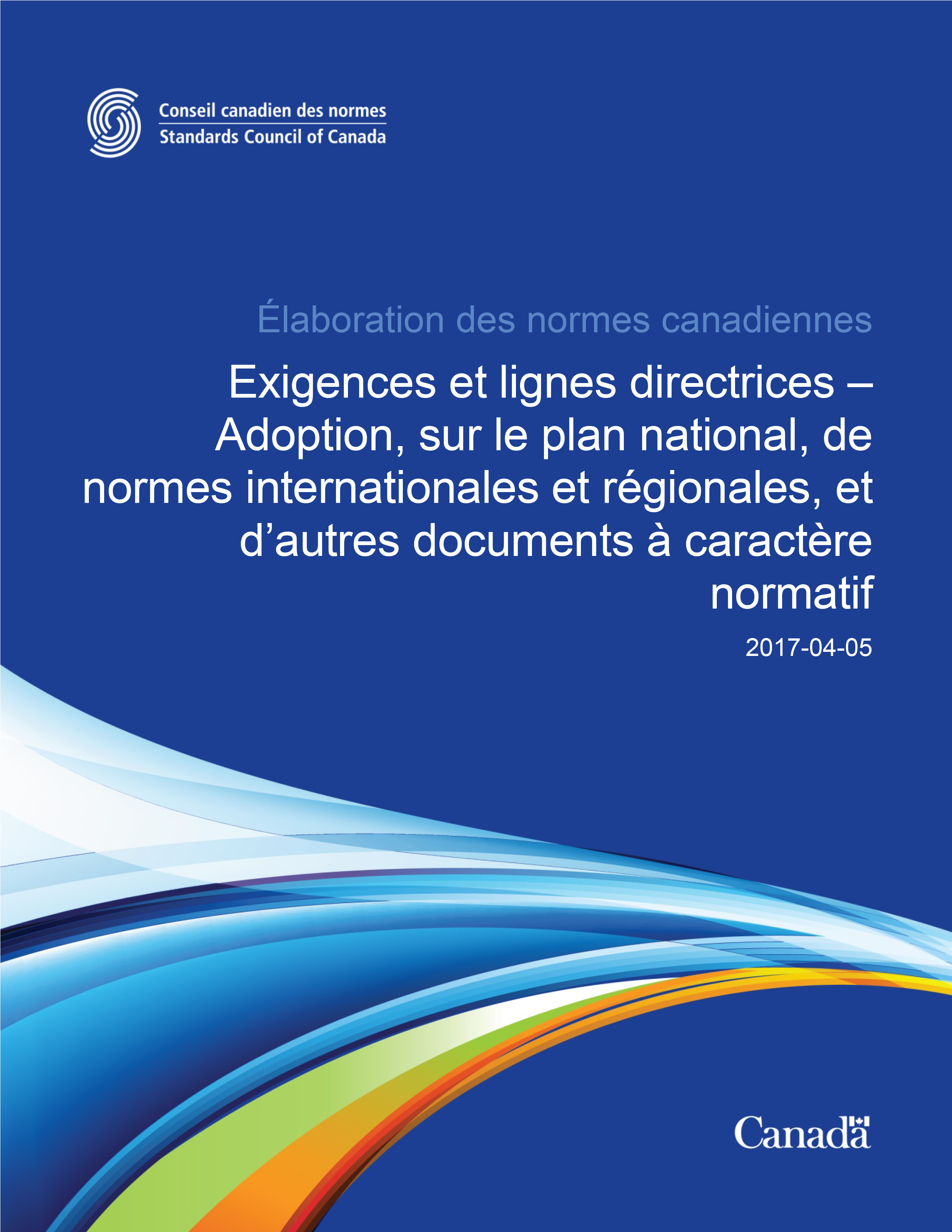Exigences et lignes directrices – Adoption