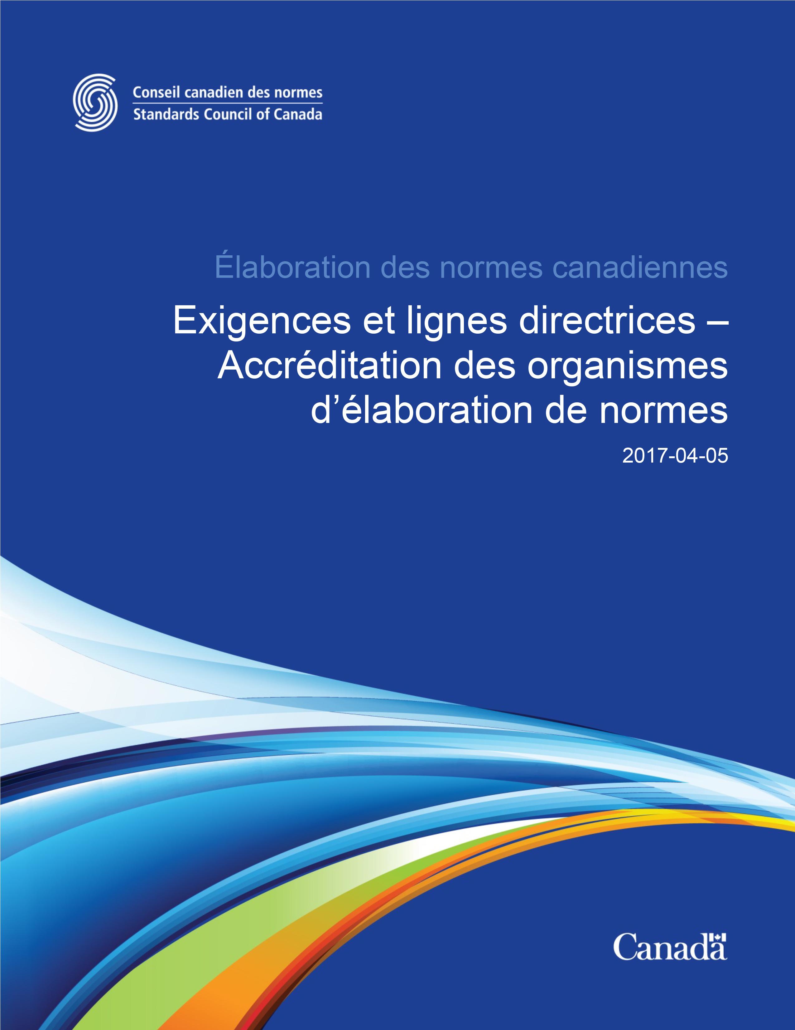 Exigences et lignes directrices – Accréditation des organismes d'élaboration de normes