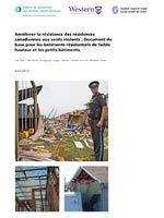 Améliorer la résistance des résidences canadiennes aux vents violents