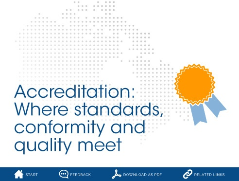 Accreditation: Where standards, conformity and quality meet